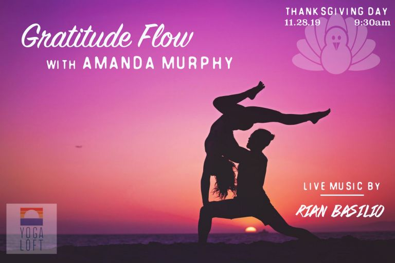 Gratitude Thanksgiving Flow at the Yoga Loft in Manhattan Beach